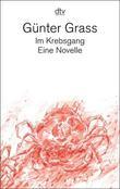 """""""Im Krebsgang Eine Novelle"""" av Günter Grass"""