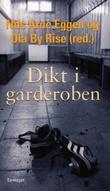 """""""Dikt i garderoben"""" av Nils Arne Eggen"""