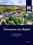"""Drømmen om Rapid - norske studenter ved South Dakota school of mines & technology"""