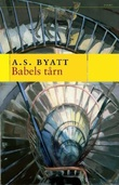 """""""Babels tårn"""" av A.S. Byatt"""