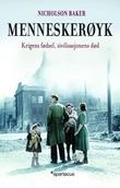 """""""Menneskerøyk krigens fødsel, sivilisasjonens død"""" av Nicholson Baker"""