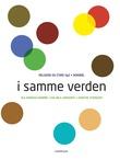 """""""I samme verden - religion og etikk, vg3"""" av Ole Andreas Kvamme"""
