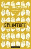 """""""Splintret"""" av Neal Shusterman"""
