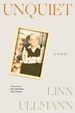 """""""Unquiet - a novel"""" av Linn Ullmann"""