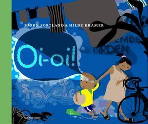 """""""Oi-oi!"""" av Bjørn Sortland"""