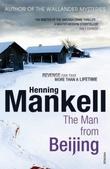 """""""The man from Beijing"""" av Henning Mankell"""