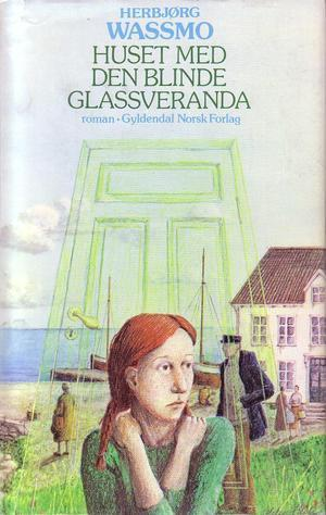 """""""Huset med den blinde glassveranda"""" av Herbjørg Wassmo"""