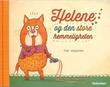"""""""Helene og den store hemmeligheten"""" av Tor Freeman"""