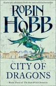 """City of dragons - the rain wild chronicles 3"" av Robin Hobb"