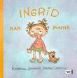 """""""Ingrid har plaster"""" av Katerina Janouch"""