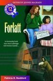 """""""Forlatt"""" av Patricia H. Rushford"""