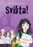 """Svikta!"" av Bente Bratlund"