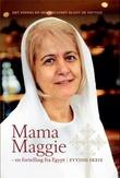 """""""Mama Maggie - en fortelling fra Egypt"""" av Eyvind Skeie"""