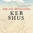 """""""Ker Shus"""" av Tor Åge Bringsværd"""