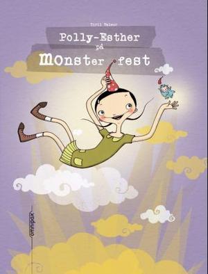"""""""Polly-Esther på monsterfest"""" av Tiril Valeur"""