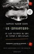 """""""Si ingenting - en sann historie om mord og terror i Nord-Irland"""" av Patrick Radden Keefe"""