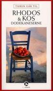 """""""Turen går til Rhodos og Kos - Dodekaneserne"""" av Peter Bejder"""