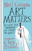 """""""Art matters"""" av Neil Gaiman"""