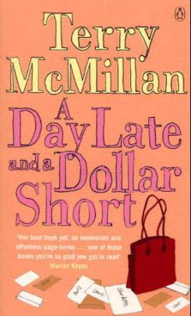 """""""A day late and a dollar short"""" av Terry McMillan"""
