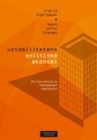 """""""Ustabilitetens politiske økonomi - om fremveksten av finansialisert kapitalisme"""" av Ingrid Hjertaker"""