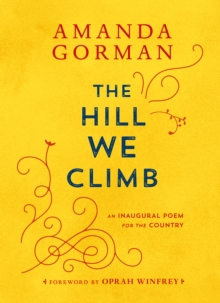 """The hill we climb - an inaugural poem for the country"" av Amanda Gorman"