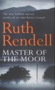 """Master of the moor"" av Ruth Rendell"