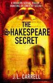 """""""The Shakespeare Secret"""" av J.L. Carrell"""