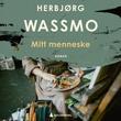 """""""Mitt menneske roman"""" av Herbjørg Wassmo"""
