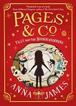 """""""Tilly and the Bookwanderers - Pages & Co #1"""" av Anna James"""