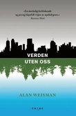 """""""Verden uten oss"""" av Alan Weisman"""