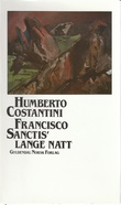 """""""Francisco Sanctis' lange natt"""" av Humberto Costantini"""