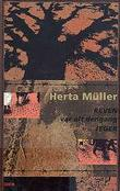 """""""Reven var alt dengang jeger"""" av Herta Müller"""