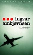 """""""Galgenfrist"""" av Ingvar Ambjørnsen"""