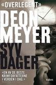 """""""Syv dager"""" av Deon Meyer"""