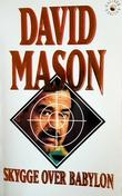 """""""Skygge over Babylon"""" av David Mason"""