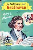 """Historien om Ludwig van Beethoven"" av Helen L. Kaufmann"