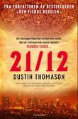 """21.12"" av Dustin Thomason"