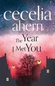 """""""The year I met you"""" av Cecelia Ahern"""
