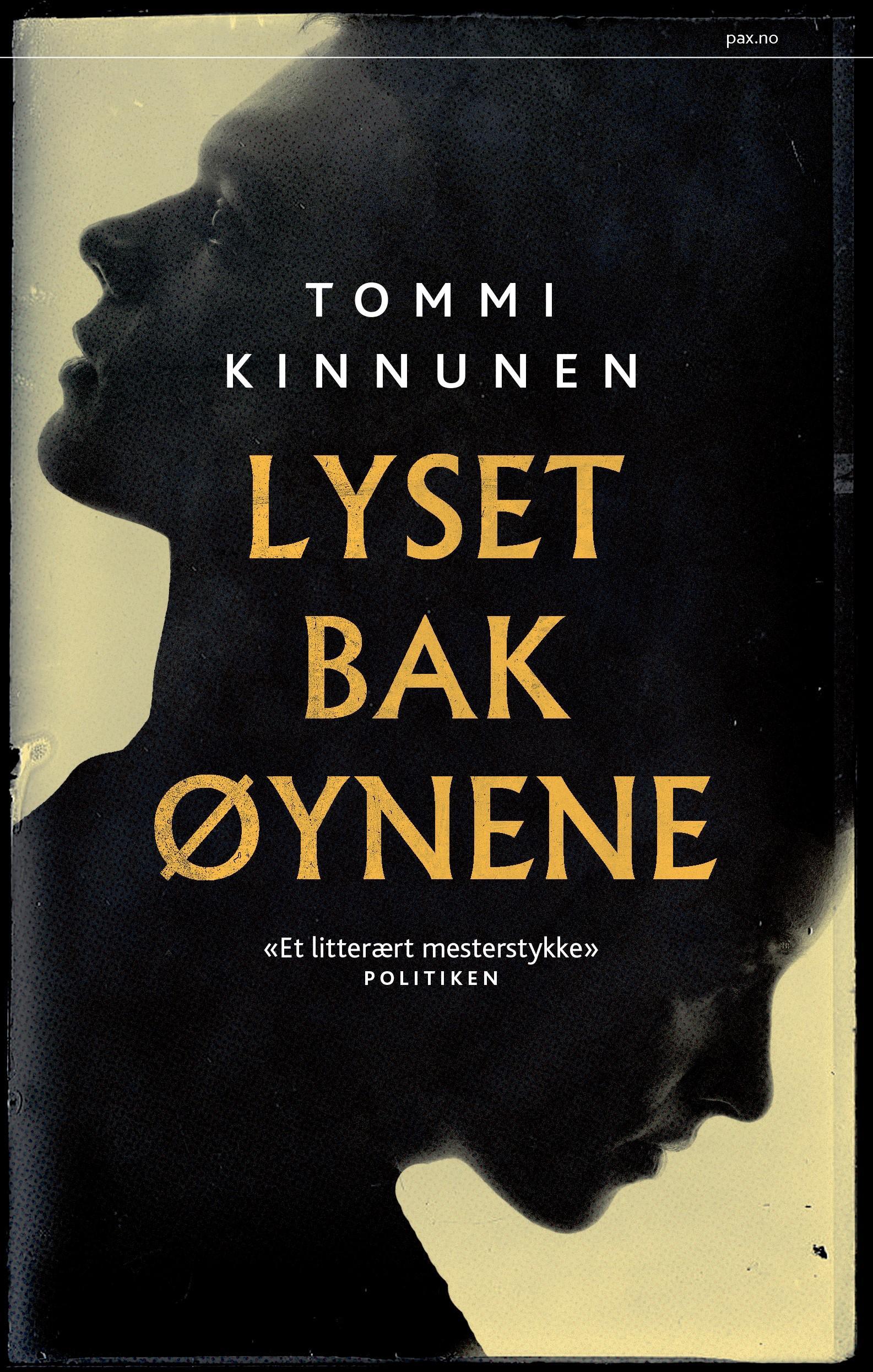 """""""Lyset bak øynene"""" av Tommi Kinnunen"""