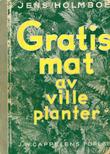 """""""Gratis mat av ville planter"""" av Jens Holmboe"""