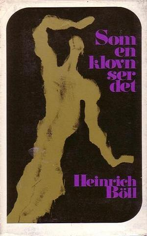"""""""Som en klovn ser det"""" av Heinrich Böll"""