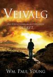 """Veivalg"" av Wm. Paul Young"