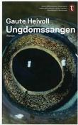 """""""Ungdomssangen - roman"""" av Gaute Heivoll"""