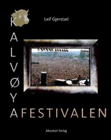 """""""Kalvøyafestivalen - en musikalsk tidsreise"""" av Leif Gjerstad"""