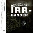 """Irrganger"" av Arnaldur Indridason"