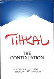 """Tihkal - A Continuation"" av Alexander Shulgin"