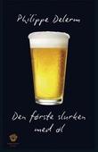 """""""Den første slurken med øl - prosa"""" av Philippe Delerm"""