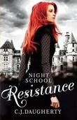 """""""Resistance"""" av C.J. Daugherty"""