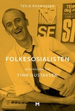 """""""Folkesosialisten - biografien om Finn Gustavsen"""" av Terje Rasmussen"""
