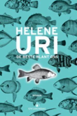 """""""De beste blant oss - roman"""" av Helene Uri"""